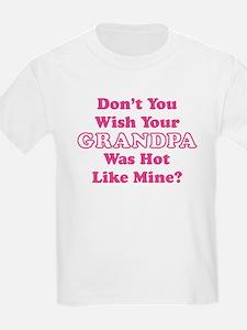 Don't You Wish Your Grandpa Was Hot Like Mine? Kid