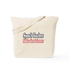 """Speech Teachers...Lovers"" Tote Bag"