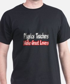 """Physics Teachers...Lovers"" T-Shirt"