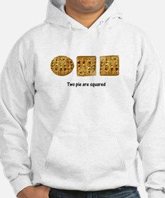 Two Pie Are Squared Hoodie