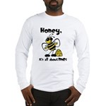All About Me Bee Long Sleeve T-Shirt