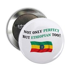 """Perfect Ethiopian Gifts 2.25"""" Button"""