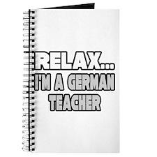 """""""Relax...German Teacher"""" Journal"""