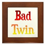 Bad Twin Framed Tile