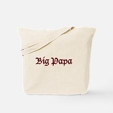 Big Papa Tote Bag