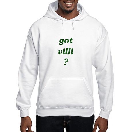 got villi? Hooded Sweatshirt