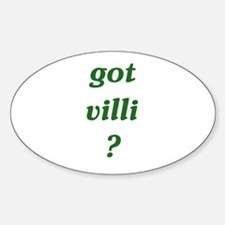 got villi? Oval Decal