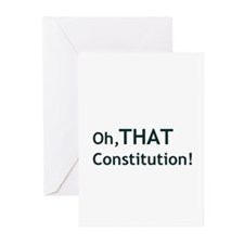Oh, THAT Constitution! Greeting Cards (Pk of 10)