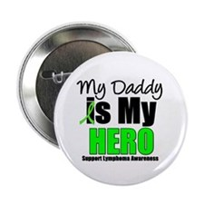 "Lymphoma Hero (Daddy) 2.25"" Button"