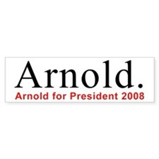 Arnold for President Bumper Bumper Sticker