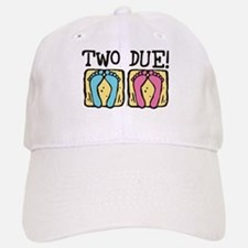 Two Due! Baseball Baseball Cap