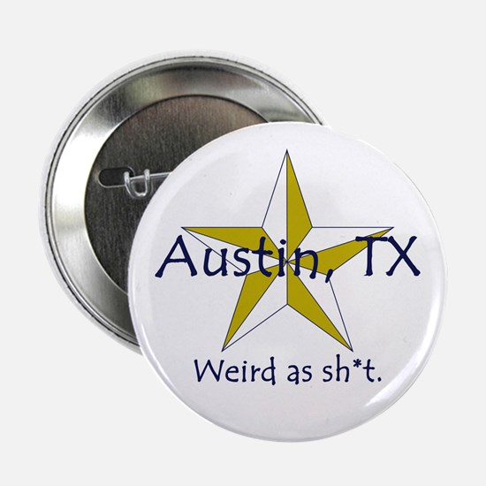 Austin is Weird Button