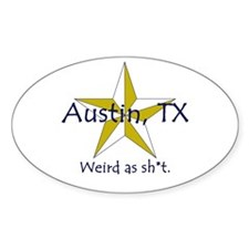Austin is Weird Oval Decal