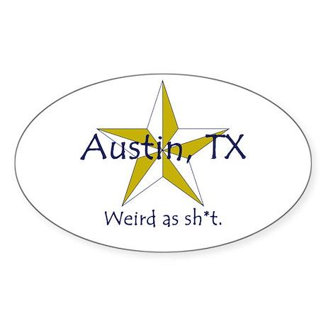 Austin is Weird Oval Sticker