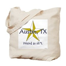 Austin is Weird Tote Bag