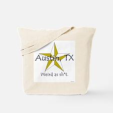 Austin is Weird Tote Bag