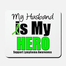Lymphoma Hero (Husband) Mousepad