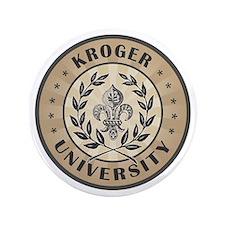 "Kroger Last Name University 3.5"" Button"