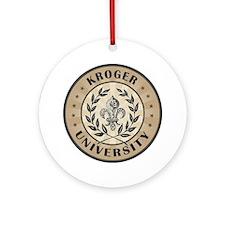 Kroger Last Name University Ornament (Round)