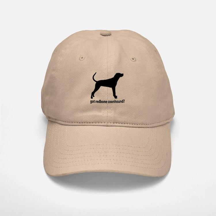 Got Redbone Coonhound? Baseball Baseball Cap