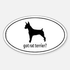 Got Rat Terrier? Oval Decal