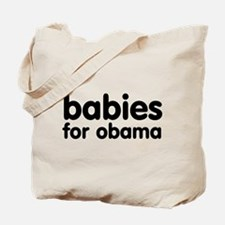 Babies For Obama Tote Bag