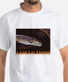 Bad Day Fishing Shirt