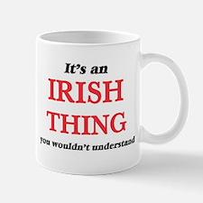 It's an Irish thing, you wouldn't und Mugs