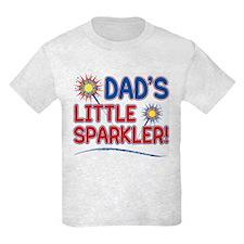 DAD'S LITTLE SPARKLER! T-Shirt