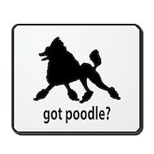 Got Poodle? Mousepad