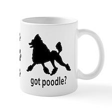 Got Poodle? Mug