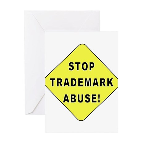 Stop Trademark Abuse! Greeting Card