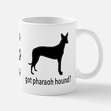 Got Pharaoh Hound? Mug