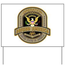 Operation Defend America Yard Sign