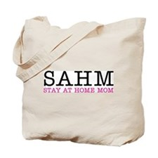 SAHM Stay At Home Mom - Tote Bag