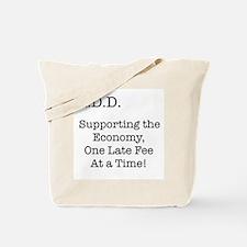 ADHD helps economy Tote Bag