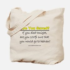 Are You Saved? Tote Bag