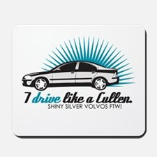 I drive like a Cullen (Edward Mousepad