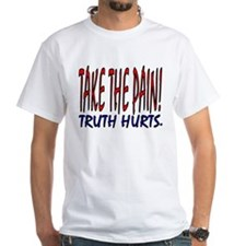 Unique Truth hurts Shirt
