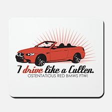 I drive like a Cullen - Rosal Mousepad