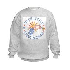 DAD'S LITTLE FIRECRACKER! Sweatshirt