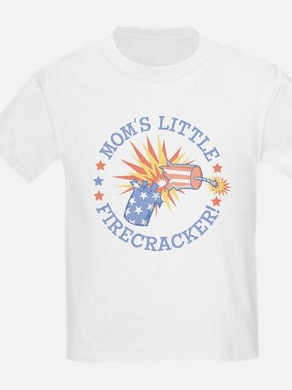 MOM'S LITTLE FIRECRACKER! T-Shirt