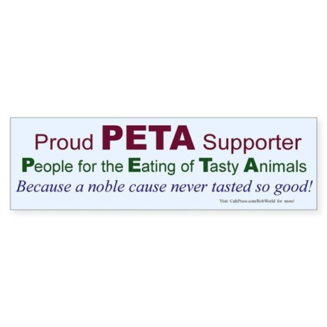"""PETA"" 3 Bumper Sticker"