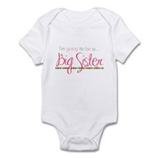 I'm gonna be a big sister Infant Bodysuit