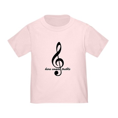 Here Comes Treble Toddler T-Shirt