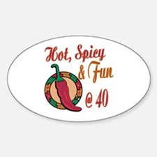 Hot N Spicy 40th Oval Decal