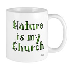 Nature is my Church Small Mug
