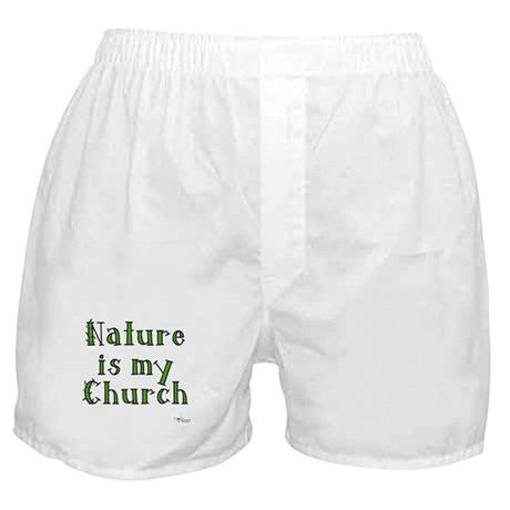 Nature is my Church Boxer Shorts