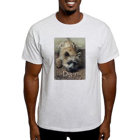 Cairn Terrier Dig It! Light T-Shirt