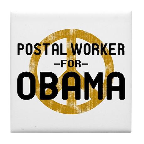 Postal Worker for Obama Tile Coaster